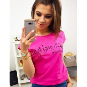 Krásné cyklámenovo růžové dámské tričko s originálním textem